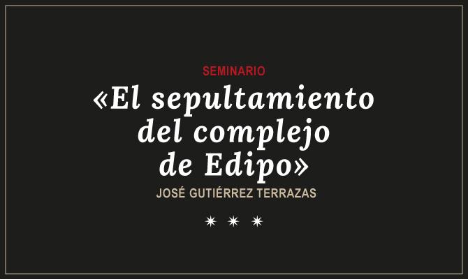 El Sepultamiento Del Complejo De Edipo Alter Revista De
